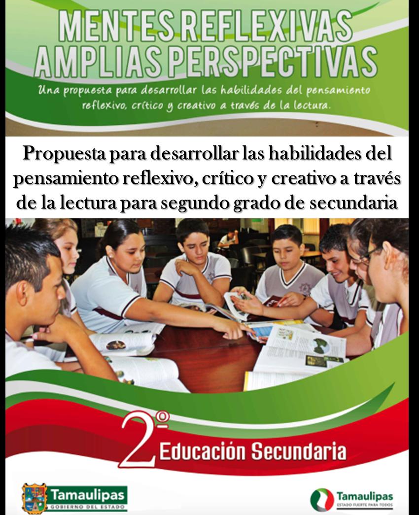 Propuesta para desarrollar las habilidades del pensamiento reflexivo, crítico y creativo a través de la lectura para Segundo de Secundaria