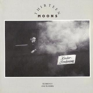 Thirteen Moons - Suddenly One Summer