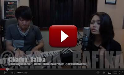"""Nadya+Rafika+Feat+Eka+Gustiwana+ +Demi+Tuhan Video """"Demi Tuhan"""" Versi Nadya Rafika Feat Eka Gustiwana"""