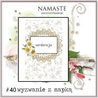 http://swiatnamaste.blogspot.com/2015/11/wyzwanie-z-mapka-40.html