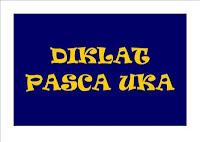 Diklat Pasca UKA Provinsi Jawa Tengah dan DIY Tingkat SMP,SMA dan SMK