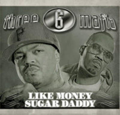 Three_6_Mafia-Like_Money_BW_Suga_Daddy_(Ft_Princess_And_Diamond)-(Promo_VLS)-2007-R6