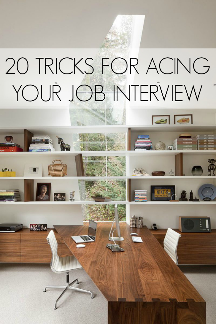 20 Tricks for Acing Your Interview