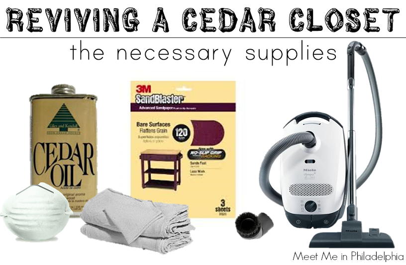 Supplies for reviving cedar closet via Meet Me in Philadelphia