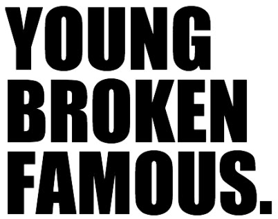 YOUNGBROKENFAMOUS