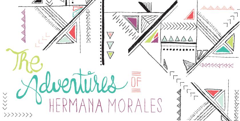 The Adventures of Hermana Morales