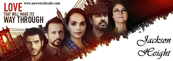 'Jackson Heights' Zindagi Tv Upcoming Show Wiki Story |Cast |Title Song| Promo| Timings