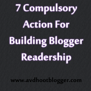 7 Compulsory Actions For Building Blogger Readership