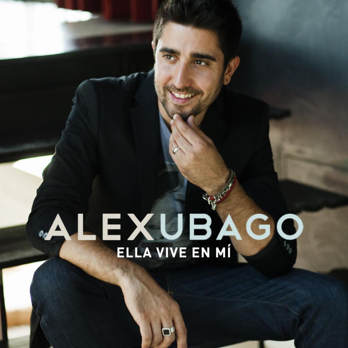 letras y videos de alex ubago: