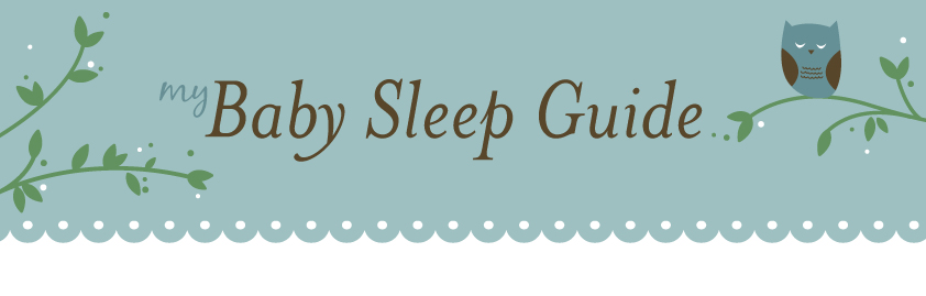 My Baby Sleep Guide - Your baby sleep problems solved!