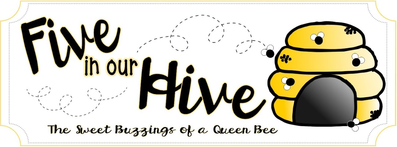 Five in Our Hive