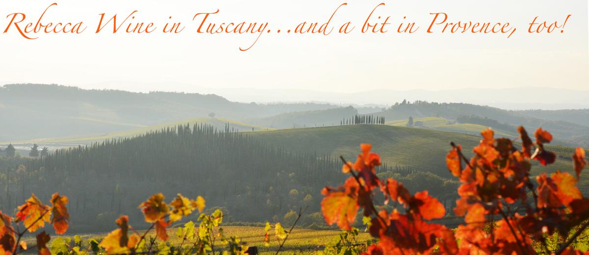 Rebecca Wine in Tuscany