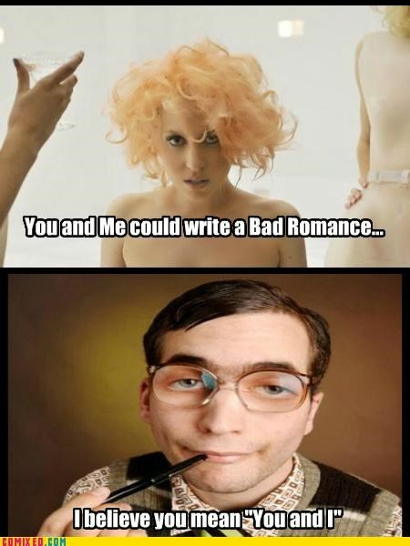 Lady Gaga bad grammar