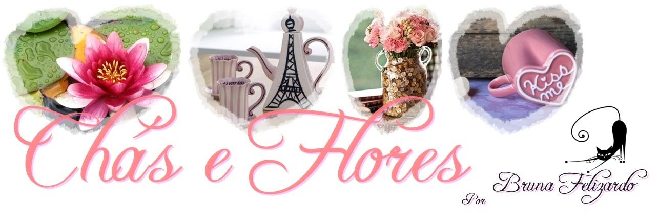 Chás e Flores