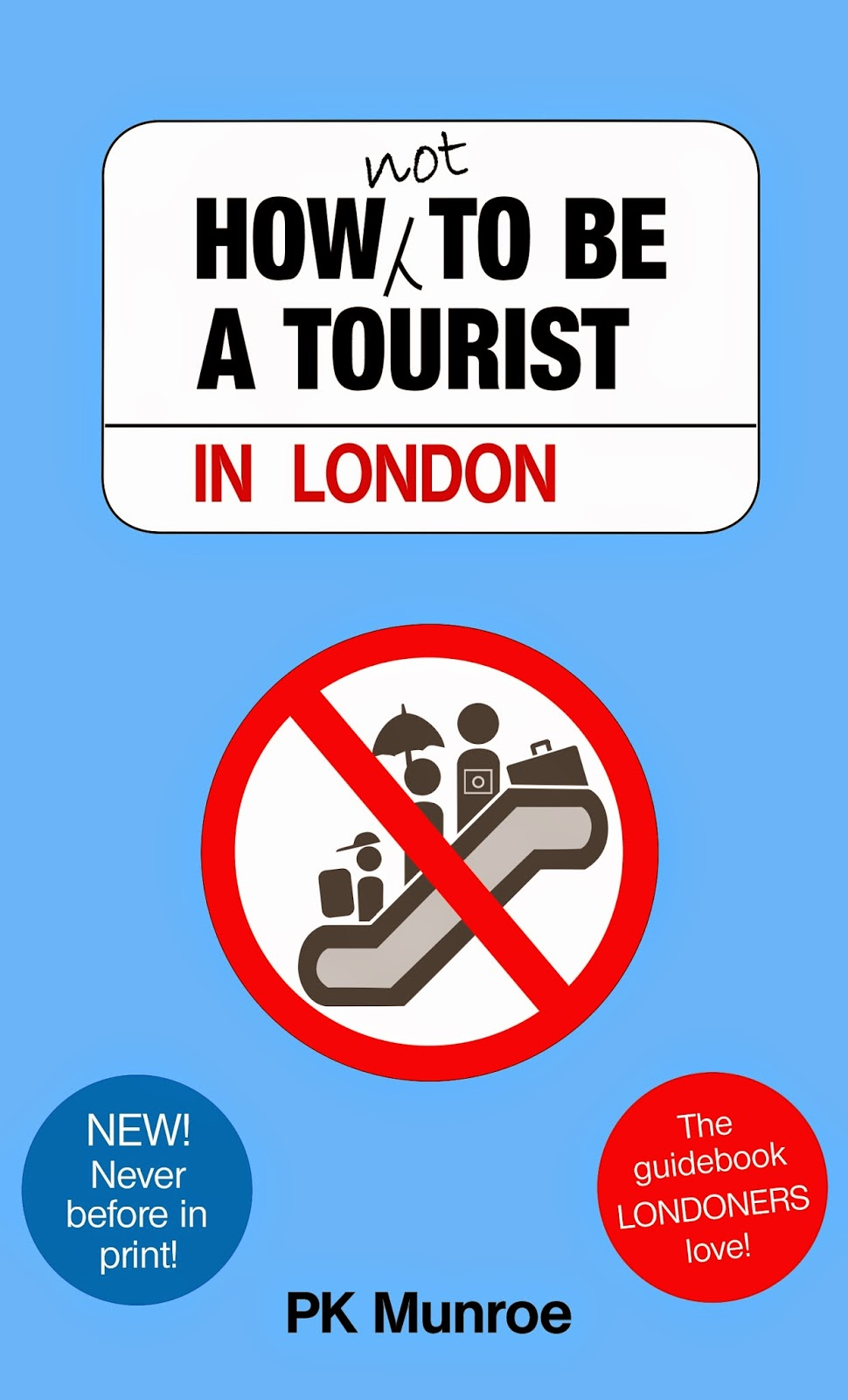 'How Not to be a Tourist in London' on Amazon UK