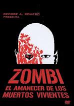 ZOMBI, EL AMANECER DE LOS MUERTOS VIVIENTES