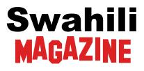 SWAHILI MAGAZINE