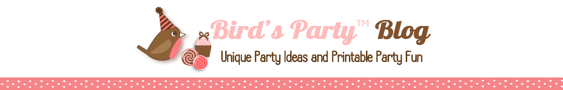 Printables | Blog de Fêtes | Party Anniversaires | DIY | Sweet Tables | Bird's Party
