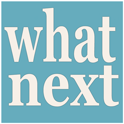 {what next}