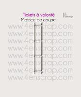 http://www.4enscrap.com/fr/les-matrices-de-coupe/143-tickets-a-volonte.html