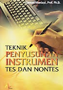 AJIBAYUSTORE  Judul Buku : Teknik Penyusunan Instrumen Tes Dan Nontes Pengarang : Djemari Mardapi, Prof. Ph.D.   Penerbit : Mitra Cendikia