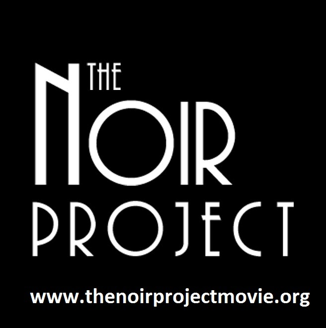 I AM THE SCREENWRITER OF THE NOIR PROJECT