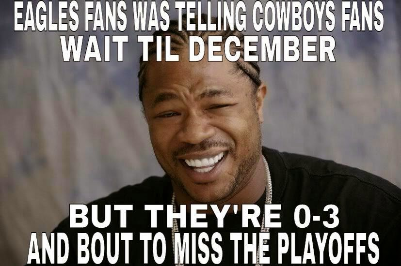 eagles fans was telling cowboys fans wait til december but they're 0-3 and bout to miss the playoffs