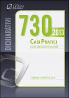 Mod. 730/2013. Casi pratici di compilazione