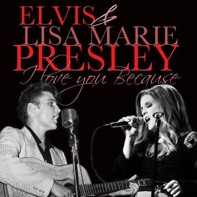 Elvis & Lisa Marie Presley - I Love You Because