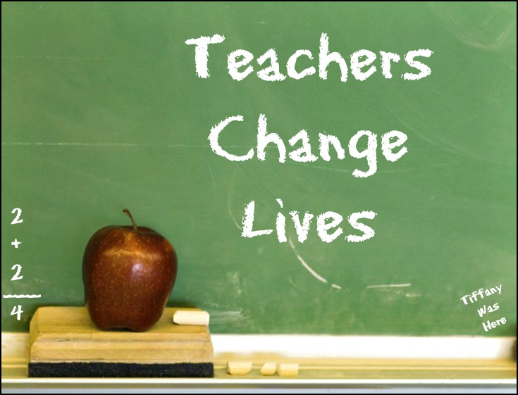 Quotes about teachers changing lives