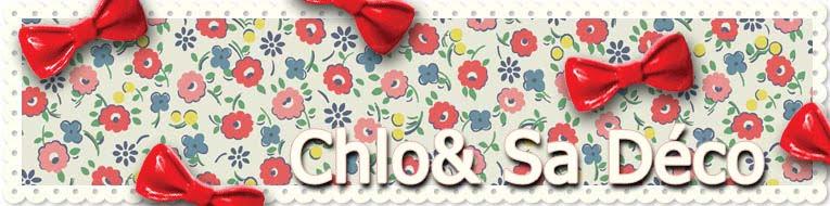 Chlo& sa Déco