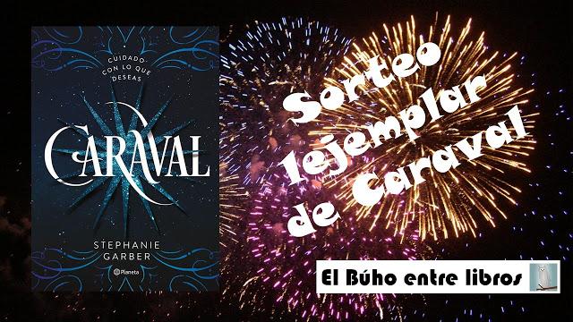 """SORTEO DE UN EJEMPLAR DE """"CARAVAL"""" (STEPHANIE GARBER)"""