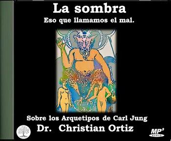 AUDIO CD: La sombra y eso que llamamos el mal - Arquetipos de Jung - Christian Ortiz