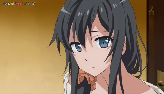Oregairu 11 Subtitle Indonesia   Download  Yahari Ore no Seishun Love Come wa Machigatteiru Episode 11 Subtitle Indonesia