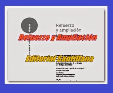 Fichas de Refuerzo y Ampliación 1º Santillana.