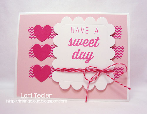 Have a Sweet Day-designed by Lori Tecler-Inking Aloud-stamps and dies from Reverse Confetti