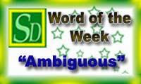 Word of the week - Ambiguous