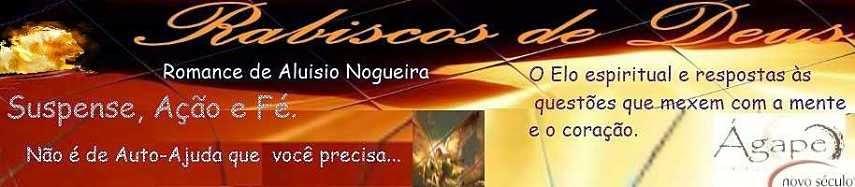 Rabiscos de Deus - O Livro - Romance - Ficção