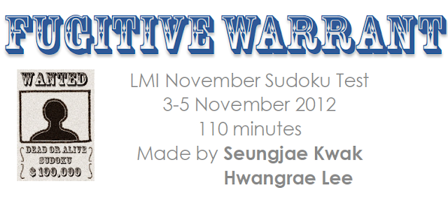 Fugitive Warrant on 3 - 5 November (Logic Masters India Sudoku Test)