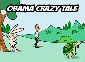 Obama Crazy Tale