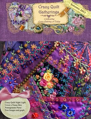Announcing Latest Issue of Crazy Quilt Gatherings Magazine