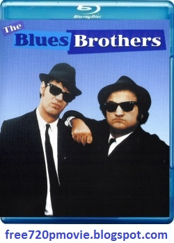 Direct Download The Blues Brothers, Watch Online The Blues Brothers