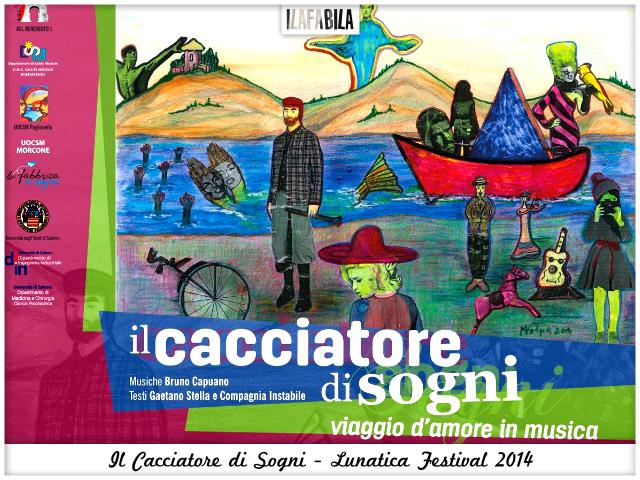 Il Cacciatore di Sogni - Lunatica Festival 2014
