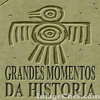 Grandes Momentos da História