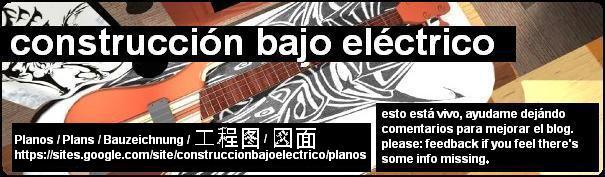 Construcción bajo eléctrico / Bass Guitar Homemade