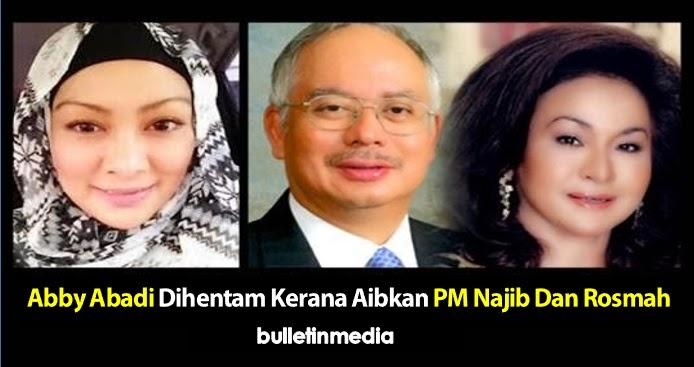 Abby Abadi Dihentam Kerana Aibkan PM Najib Dan Rosmah