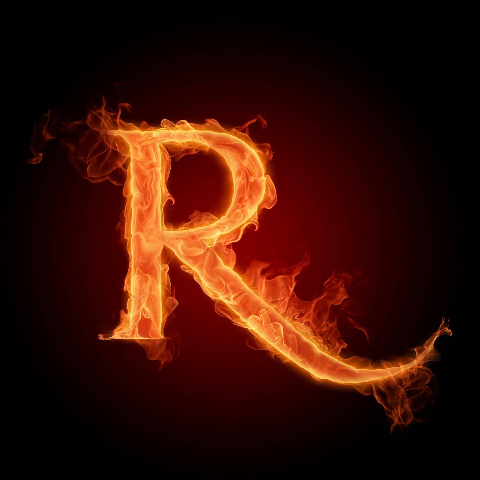 http://2.bp.blogspot.com/-l8-jBfiJhTU/UB0y_QQiWvI/AAAAAAAAAK4/A_lb-MY3Xdc/s1600/Burning%20Alphabet%20Wallpaper%20R.jpg