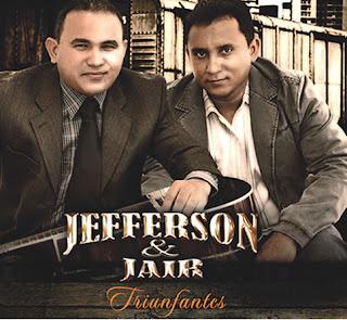 Jefferson e Jair – Triunfantes - 2010