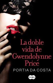 La Doble Vida de Gwendolynn Price – Portia Da Costa