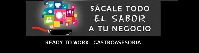 READY TO WORK - GASTROASESORÍA